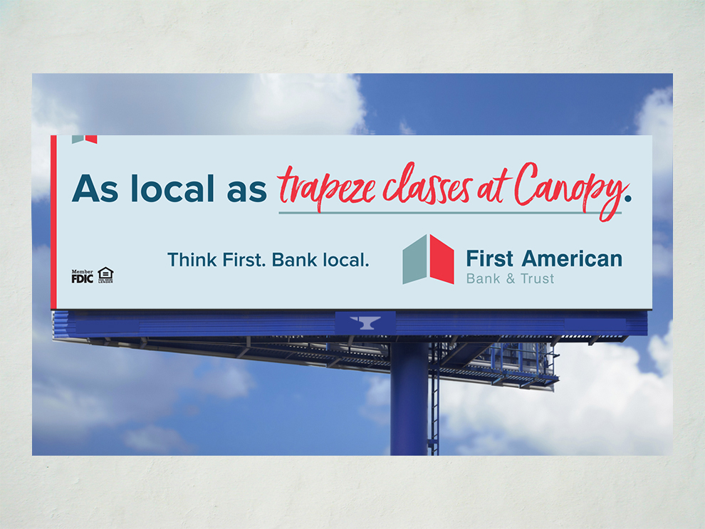 First American Bank As Local As campaign billboard 06